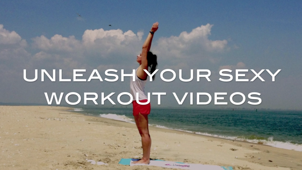 unleash your sexy workout videos